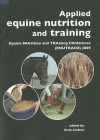 Applied Equine Nutrition and Training: Equine NUtrition and TRAining COnference (ENUTRACO) 2009 - Arno Lindner
