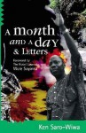 A Month and a Day & Letters - Ken Saro-Wiwa