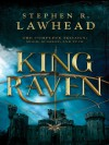 King Raven: 3-In-1 of Hood, Scarlet, and Tuck - Stephen R. Lawhead