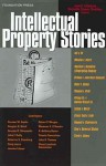 Intellectual Property Stories 2005 (Law Stories) - Rochelle Cooper Dreyfuss, Jane C. C. Ginsburg, Jane C. Ginsburg