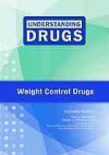 Weight Control Drugs (Understanding Drugs) - Richard Worth, David J. Triggle