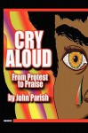 Cry Aloud - Mira Tweti, Lisa Brady