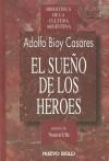 El sueño de los héroes - Adolfo Bioy Casares