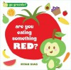 Are You Eating Something Red? - Ryan Sias