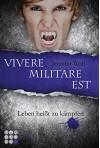 Die Sanguis-Trilogie, Band 2: Vivere militare est - Leben heißt zu kämpfen - Jennifer Wolf