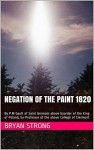 Negation of the paint 1820: By P.M Gault of Saint Germain above boarder of the King of Poland, Ex-Professor of the above College of Clermont (French Writting ... of paint by Leonard Da Vinci, co-authored) - Bryan Strong