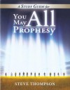You May All Prophey - Steve Thompson