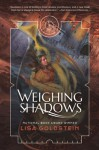 Weighing Shadows - Lisa Goldstein