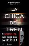 La chica del tren (Edición mexicana): Tú no la conoces, ella a ti, sí (Spanish Edition) - Paula Hawkins