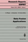 Data Fusion Applications: Workshop Proceedings, Brussels, November 25, 1992 - S. Pfleger, J. Gonçalvesd