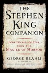 The Stephen King Companion: Four Decades of Fear from the Master of Horror - George Beahm, Michael Whelan, Glenn Chadbourne, Stephen Spignesi