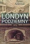 Londyn Podziemny - Peter Ackroyd