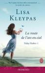 La route de l'arc-en-ciel - Lisa Kleypas