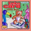 Take Care Little Bear - Sigal Adler, Alex Man, Rivka Strauss