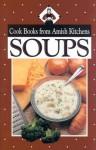 Cookbook from Amish Kitchens: Soups - Phyllis Pellman Good, Rachel T. Pellman