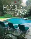 Pools & Spas: Ideas for Planning, Designing, and Landscaping - Fran J. Donegan, David Short