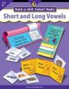 Short And Long Vowels, Build A Skill Instant Books - Kim Cernek, Vicky Shiotsu, Stacey Faulkner, Jenny Campbell, Darcy Tom