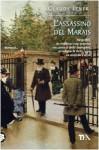 L'assassino del Marais - Claude Izner, Mara Dompè
