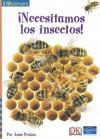 Spanish Iopeners Necesitamos Los Insectos Grade 2 2006c - Pearson School