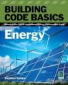 Building Code Basics: Energy: Based on the International Energy Code - International Code Council
