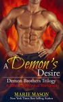 A Demon's Desire (A BBW Paranormal Romance) (Demon Brothers' Trilogy Book 2) - Marie Mason