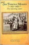 More San Francisco Memoirs 1852-1899: The Ripening Years - Malcolm E. Barker
