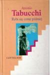 Robi się coraz później. Powieść w formie listów - Antonio Tabucchi, Joanna Ugniewska