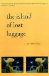 The Island of Lost Luggage - Janet McAdams