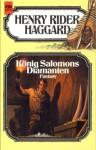 König Salomons Diamanten - H. Rider Haggard