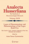 Logos of Phenomenology and Phenomenology of the Logos. Book Five: The Creative Logos. Aesthetic Ciphering in Fine Arts, Literature and Aesthetics - Anna-Teresa Tymieniecka