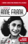 Il Diario di Anne Frank (con antefatto ed epilogo storico): La vera storia di Anna Frank e della sua famiglia (I Grandi Classici della Letteratura per Ragazzi Vol. 2) (Italian Edition) - Anne Frank, Alissa Zavanella