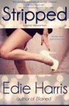 Stripped (city2city: Hollywood) (Volume 1) - Edie Harris