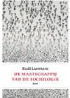 De maatschappij van de sociologie - Rudi Laermans