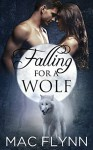 Falling For A Wolf: Part 1 - Mac Flynn