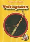 Walkingsticks - Emily K. Green