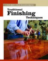 Traditional Finishing Techniques - Fine Woodworking Magazine