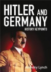 Hitler and Germany - Anthony Lynch, Louise Lynch