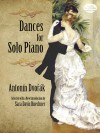 Dances for Solo Piano - Antonín Dvořák, Sara Davis Buechner