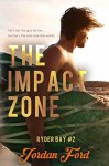 The Impact Zone (Ryder Bay #2) - Jordan Ford