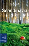 Lonely Planet Scandinavia (Travel Guide) - Lonely Planet, Andy Symington, Carolyn Bain, Cristian Bonetto, Peter Dragicevich, Anthony Ham, Anna Kaminski