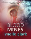 Blood Mines - Lynelle Clark