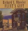 Flint's Gift - Richard Wheeler, Patrick Cullen