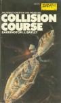 Collision Course - Barrington J. Bayley