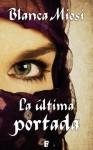 La última portada (B DE BOOKS) (Spanish Edition) - Blanca Miosi