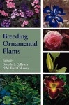 Breeding Ornamental Plants - Dorothy J. Callaway