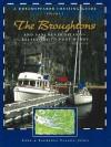 Dreamspeaker Cruising Guide Series: The Broughtons: Vancouver Island, Kelsey Bay to Port Hardy, Volume 5 - Anne Yeadon-Jones