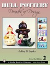 Hull Pottery: Decades of Design (Schiffer Book for Collectors) - Jeffrey B. Snyder