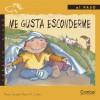 Me gusta esconderme (Caballo alado series-Al paso) (Spanish Edition) - Rosa Sarda, Rosa M. Curto