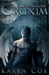 Cruxim: You Are Never Alone (Dark Guardians Fantasy Series Book 1) - Karin Cox