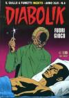 Diabolik anno XLVI n. 6: Fuori Gioco - Mario Gomboli, Tito Faraci, Enzo Facciolo, Angelo Palmas